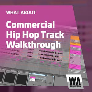 Commercial Hip Hop Track Walkthrough